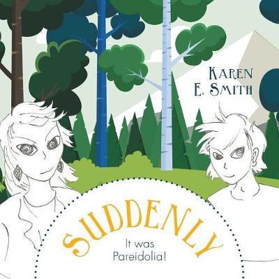 Suddenly, It was Pareidolia! (Paperback)