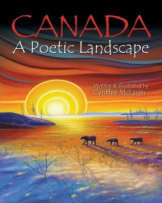 Canada: A Poetic Landscape (Paperback)