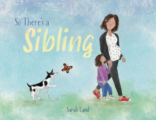 So There's a Sibling (Paperback)