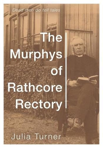 The Murphys of Rathcore Rectory (Paperback)