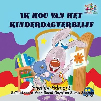 I Love to Go to Daycare (Dutch children's book): Dutch book for kids - Dutch Bedtime Collection (Paperback)
