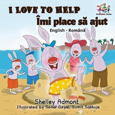 I Love to Help: English Romanian - English Romanian Bilingual Collection (Paperback)