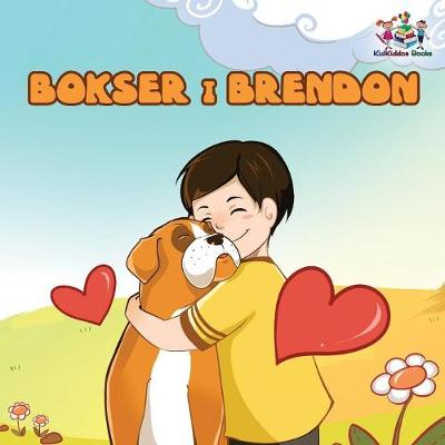 Boxer and Brandon (Serbian children's book): Serbian Language Books for Kids - Serbian Bedtime Collection (Paperback)