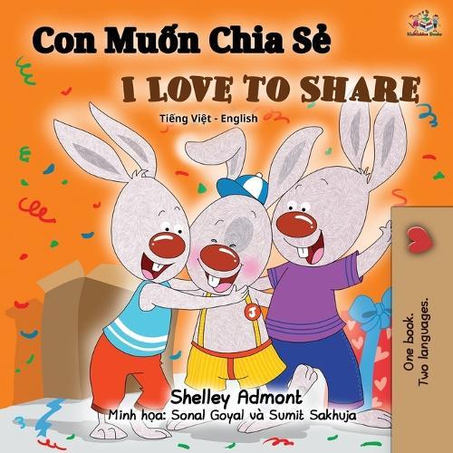 I Love to Share (Vietnamese English Bilingual Book) - Vietnamese English Bilingual Collection (Paperback)