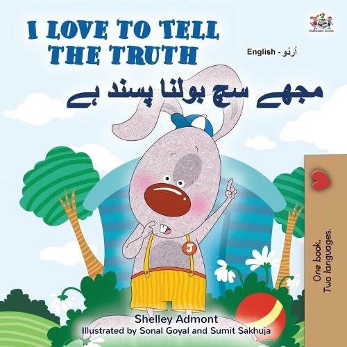 I Love to Tell the Truth (English Urdu Bilingual Book for Kids) - English Urdu Bilingual Collection (Paperback)