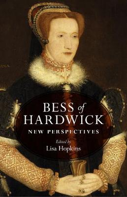 BESS of Hardwick: New Perspectives (Hardback)