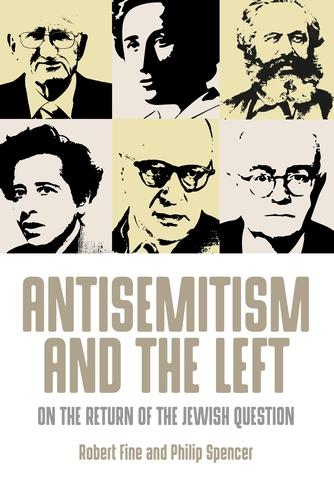 Antisemitism and the Left: On the Return of the Jewish Question (Paperback)