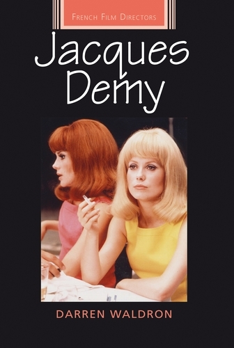 Jacques Demy - French Film Directors Series (Paperback)