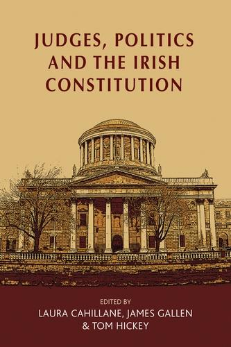 Judges, Politics and the Irish Constitution (Paperback)