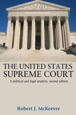 The United States Supreme Court: A Political and Legal Analysis, (Paperback)