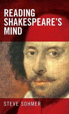 Reading Shakespeare's Mind (Hardback)