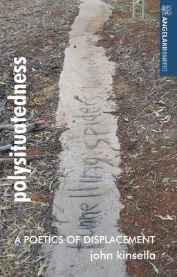 Polysituatedness: A Poetics of Displacement - Angelaki Humanities (Hardback)