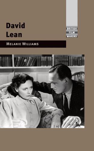 David Lean - British Film-Makers (Paperback)