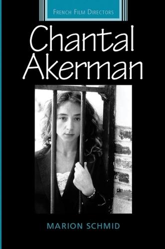 Chantal Akerman - French Film Directors Series (Paperback)
