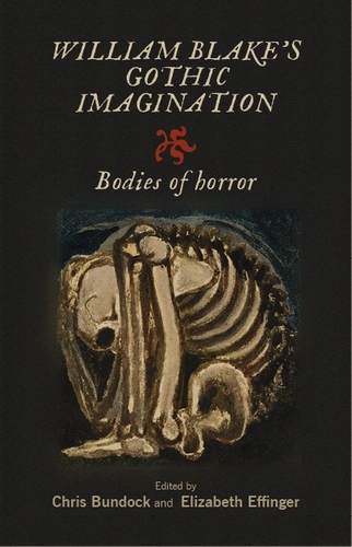 William Blake's Gothic Imagination: Bodies of Horror (Hardback)
