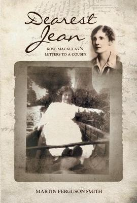 Dearest Jean: Rose Macaulay's Letters to a Cousin (Paperback)