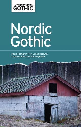 Nordic Gothic - International Gothic Series (Hardback)