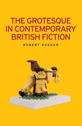 The Grotesque in Contemporary British Fiction (Paperback)
