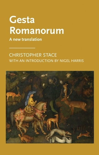 Gesta Romanorum: A New Translation - Manchester Medieval Literature and Culture (Paperback)