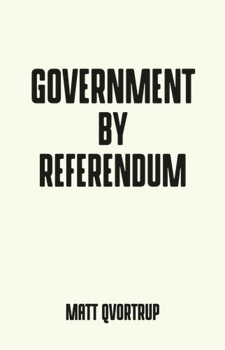 Government by Referendum - Pocket Politics (Paperback)