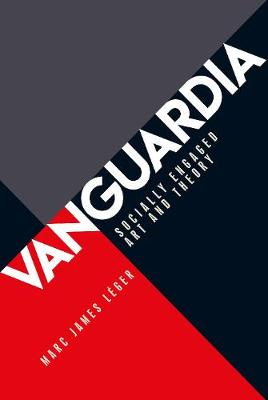 Vanguardia: Socially Engaged Art and Theory (Hardback)