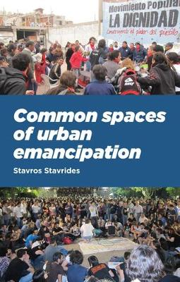 Common Spaces of Urban Emancipation (Paperback)