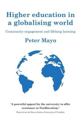Higher Education in a Globalising World: Community Engagement and Lifelong Learning - Universities and Lifelong Learning (Hardback)