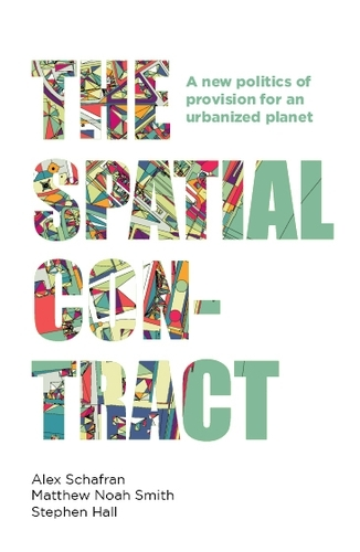 The Spatial Contract: A New Politics of Provision for an Urbanized Planet - Manchester Capitalism (Paperback)