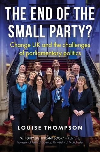Small Parties: How Mps Operate in the Commons (Hardback)