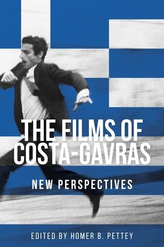 The Films of Costa-Gavras: New Perspectives - Manchester University Press (Hardback)