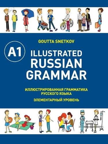 Illustrated Russian Grammar (Paperback)