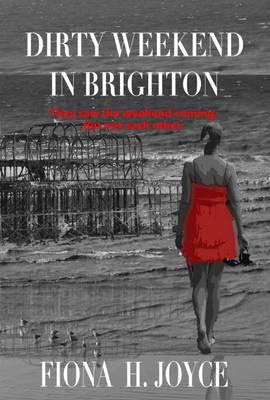Dirty Weekend in Brighton (Paperback)