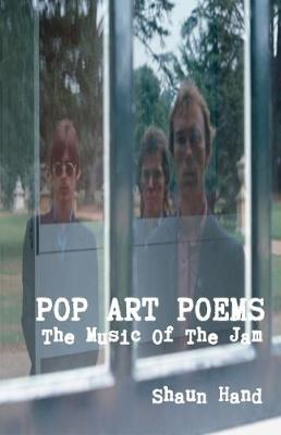 Pop Art Poems: The Music of the Jam (Paperback)