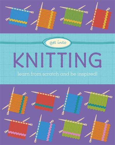 Get Into: Knitting - Get Into (Paperback)