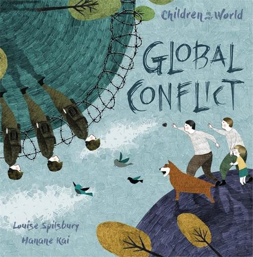 Children in Our World: Global Conflict - Children in Our World (Paperback)