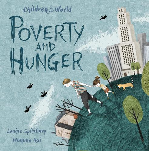 Children in Our World: Poverty and Hunger - Children in Our World (Paperback)