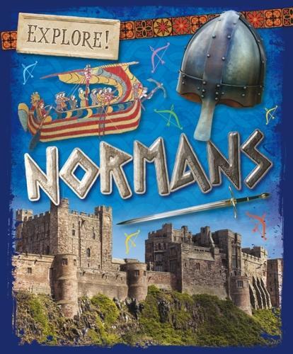 Explore!: Normans - Explore! (Paperback)