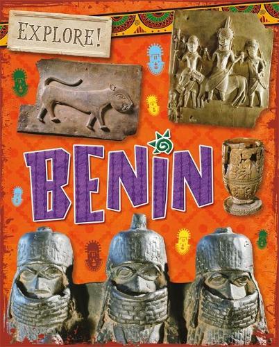 Explore!: Benin - Explore! (Hardback)