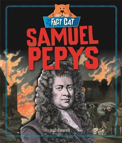 Fact Cat: History: Samuel Pepys - Fact Cat: History (Paperback)