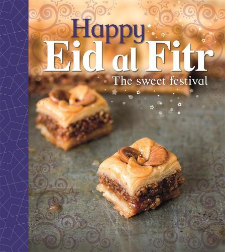 Let's Celebrate: Happy Eid al-Fitr - Let's Celebrate (Paperback)