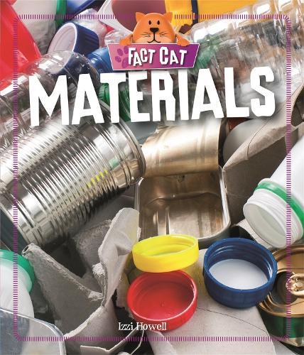 Fact Cat: Science: Materials - Fact Cat: Science (Hardback)