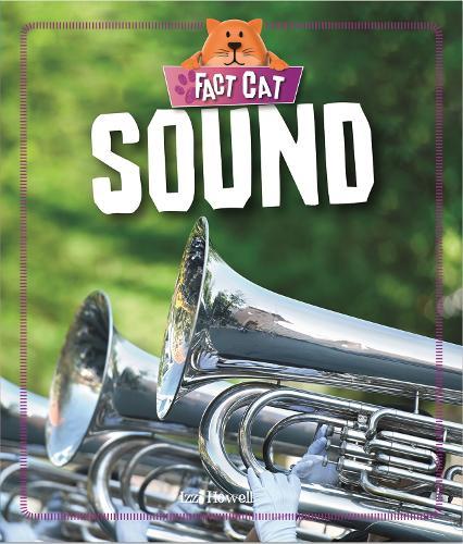 Fact Cat: Science: Sound - Fact Cat: Science (Hardback)
