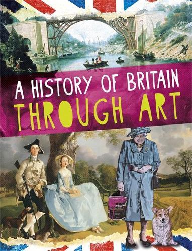 A History of Britain Through Art (Hardback)