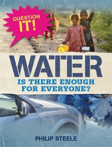 Question It!: Water - Question It! (Hardback)