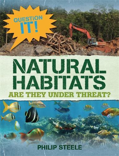 Question It!: Natural Habitats - Question It! (Paperback)