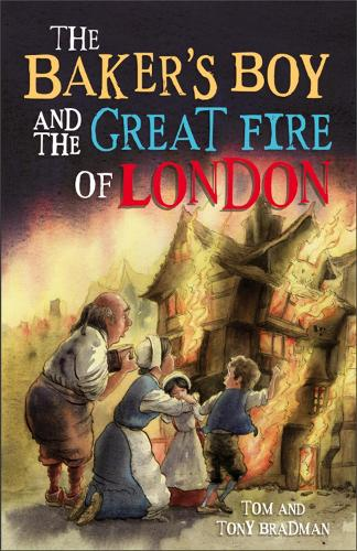 Short Histories: The Baker's Boy and the Great Fire of London - Short Histories (Paperback)