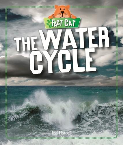 Fact Cat: Science: The Water Cycle - Fact Cat: Science (Paperback)