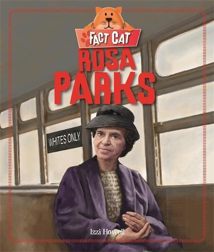 Fact Cat: History: Rosa Parks - Fact Cat: History (Paperback)