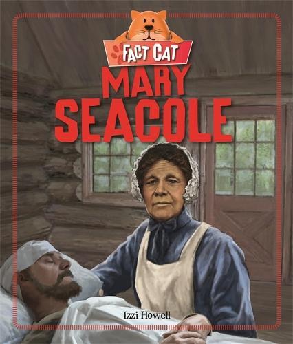 Fact Cat: History: Mary Seacole - Fact Cat: History (Paperback)