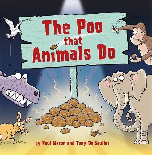 The Poo That Animals Do (Hardback)
